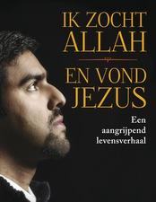 Bekijk 'Ik zocht Allah en vond Jezus'
